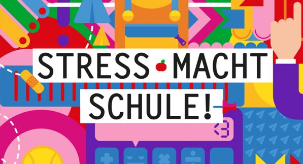 "Motiv mit dem Titel ""Stress macht Schule!"""